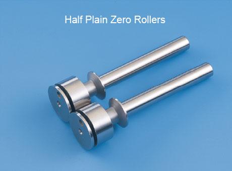 Half Plain Zero Rollers